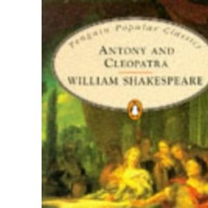 Antony and Cleopatra (Penguin Popular Classics)