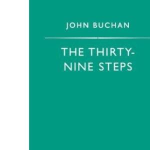 The Thirty-Nine Steps (Penguin Popular Classics)
