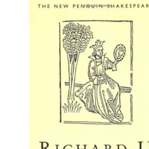 King Richard the Second (New Penguin Shakespeare)