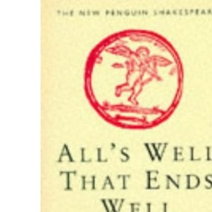 All's Well That Ends Well (New Penguin Shakespeare)