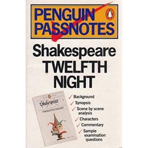 Shakespeare - Twelfth Night (Penguin Passnotes)