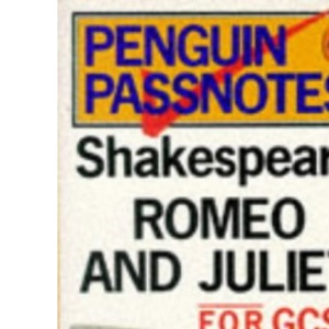 Shakespeare's Romeo and Juliet (Passnotes)