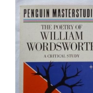 The Poetry of William Wordsworth (Masterstudies)