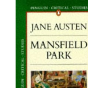Jane Austen's Mansfield Park (Critical Studies)