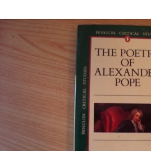 Penguin Critical Studies: The Poetry of Alexander Pope