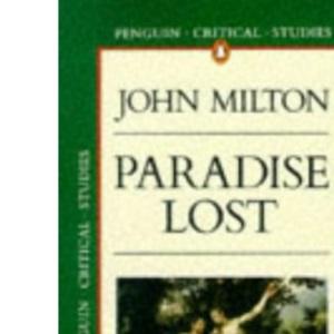 Milton's Paradise Lost (Critical Studies)