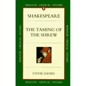Taming of the Shrew (Penguin Critical Studies)