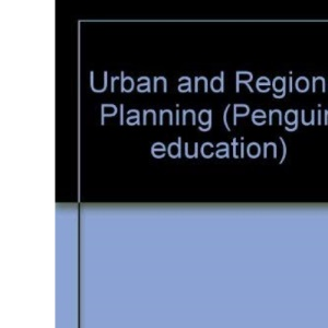 Urban and Regional Planning (Penguin education)