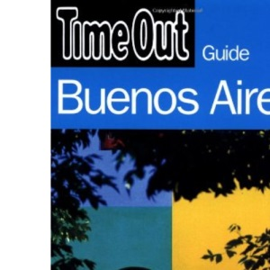 Time Out Guide to Buenos Aires (Time Out Guides)
