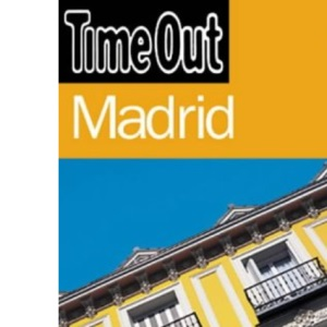 Time Out Guide to Madrid (Time Out Madrid)