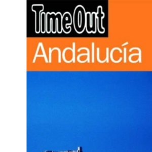 Time Out Guide to Andalucia (Time Out Guides)