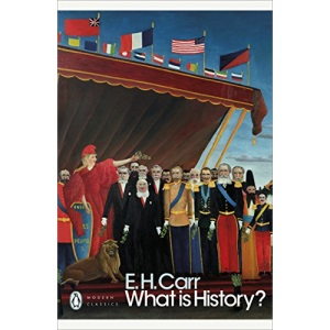 What is History?: E.H. Carr (Penguin Modern Classics)