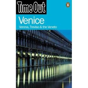 Venice: Verona, Treviso & The Veneto (Time Out Guides)