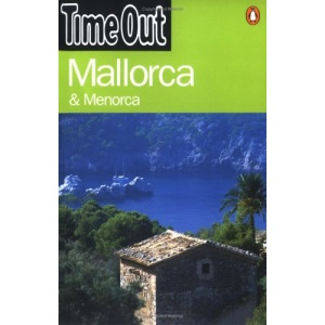 Time Out Guide to Mallorca and Menorca (Time Out Guides)