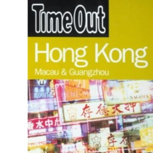 Time Out Guide to Hong Kong, Macau and Guangzhou (Time Out Guides)