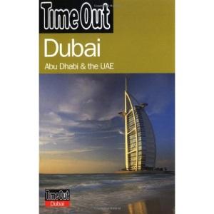 Dubai: Abu Dhabi & The UAE (Time Out Guides)
