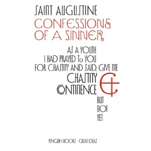 Penguin Great Ideas : Confessions of a Sinner