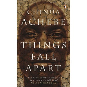 Things Fall Apart: Chinua Achebe (Penguin Red Classics)