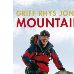 Mountain: Exploring Britain's High Places