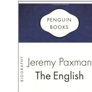 The English: A Portrait of a People (Penguin Celebrations)
