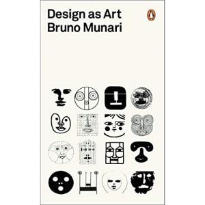 Design as Art: Bruno Munari (Penguin Modern Classics)