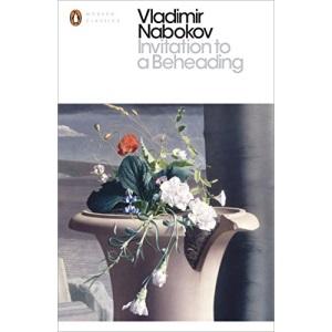 Invitation to a Beheading: Vladimir Nabokov (Penguin Modern Classics)