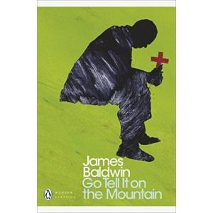 Go Tell it on the Mountain: James Baldwin (Penguin Modern Classics)