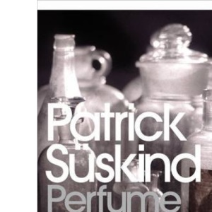Perfume: the Story of a Murderer (Penguin Essentials)