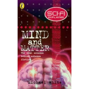 Mind and Matter (Science fi Explained)