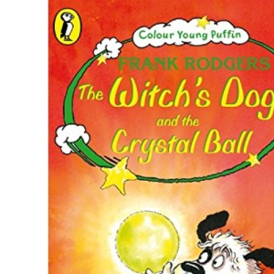The Witch's Dog and the Crystal Ball (Colour Young Puffin S)