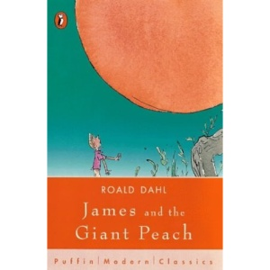 James and the Giant Peach (Puffin Modern Classics)