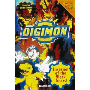 Digimon Digital Monsters: Invasion of the Black Gears!: Invasion of the Black Gears! Bk.2 (Digital Digimon Monsters)
