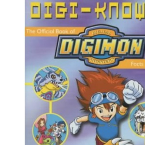 Digi-know?: The Official Book of Digimon Facts and Fun