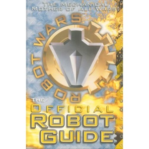 Robot Wars: The First Official Robot Guide Book