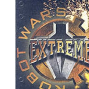 Robot Wars; Extreme: The Official Guide