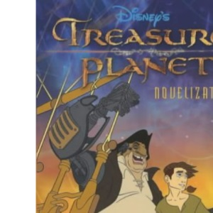 Treasure Planet: Novelisation: Novelization