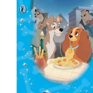 Lady and the Tramp (Disney Classic Re-telling)