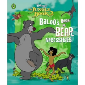 Baloo's Book of Bear Necessities (Jungle Book 2)