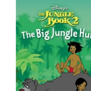 Big Jungle Hunt: Chapter Book (Jungle Book 2)
