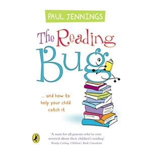 The Reading Bug: ...And How You Can Help Your Child to Catch it