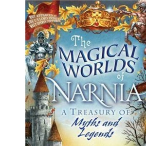 The Magical Worlds of Narnia