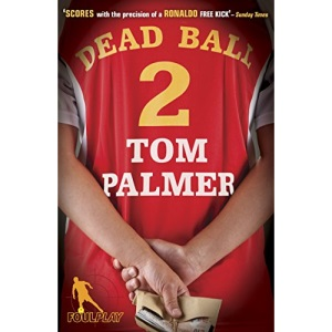 Foul Play: Dead Ball (Football Detective)