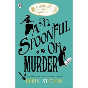 A Spoonful of Murder: A Murder Most Unladylike Mystery (A Murder Most Unladylike Mystery, 6)