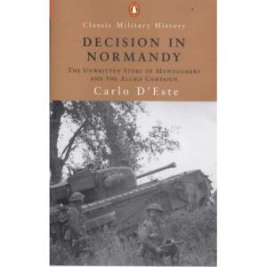Decision in Normandy (Penguin Classics)