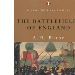 The Battlefields of England (Penguin Classic Military History)