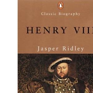 Henry VIII (Penguin Classic Biography)