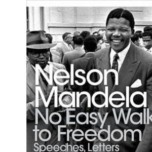 No Easy Walk to Freedom (Penguin Modern Classics)