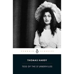 Tess of the D'Urbervilles: Thomas Hardy (Penguin Classics)