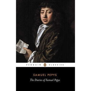 The Diaries of Samuel Pepys - A Selection (Penguin Classics)