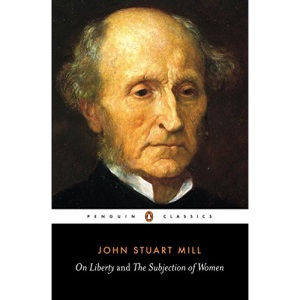 On Liberty and the Subjection of Women (Penguin Classics)